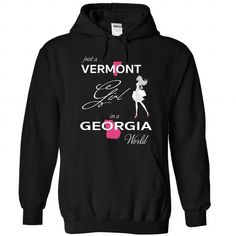 Awesome Tee VERMONT GIRL IN GEORGIA WORLD Shirt; Tee