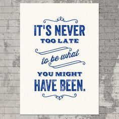 #never #too #late