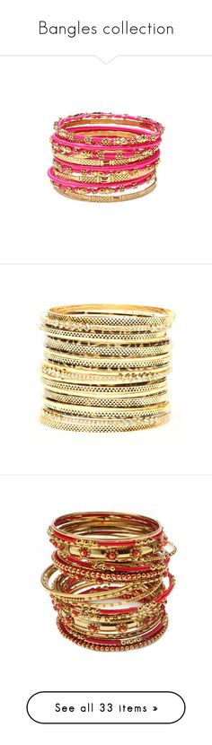 """""""Bangles collection"""" by sarapires ❤ liked on Polyvore featuring jewelry, bracelets, accessories, pulseira, pulseras, amrita singh, 18k bangle, bracelet jewelry, amrita singh bangles and fuschia jewelry"""