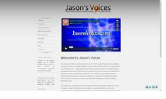 Another simple site built using our best friend WordPress. See jasons website @ http://www.jasonsvoices.com
