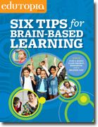 Six Tips for Brain-Based Learning via @edutopia