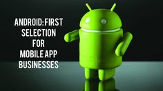 Android: First Selection For Mobile App Businesses | Jaazup #android #app #smartphone #business #developer #market #google
