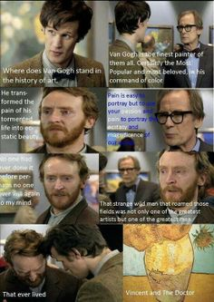 This is why the Van Gogh episode is my favorite! :) ♥