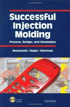 Read Successful Injection Molding: Process, Design, and Simulation Free Online