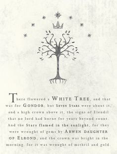 "feanope: "" My Tolkien Quotes (1/?) The White Tree of Gondor """