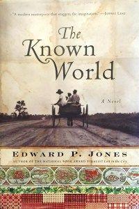 The Known World by Edward P. Jones DJ