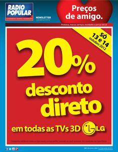 Newsletter - 20% desconto direto em TVs 3D LG    http://www.radiopopular.pt/newsletter/2012/97/