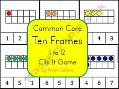 Common Core Ten Frames Clip It Game for Numbers 1-12 product from Sweet-Tea-Classroom on TeachersNotebook.com