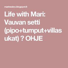 Life with Mari: Vauvan setti (pipo+tumput+villasukat) ♥ OHJE
