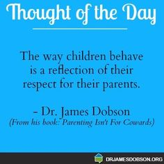 Dr. James Dobson #parenting