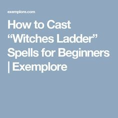 """How to Cast """"Witches Ladder"""" Spells for Beginners 
