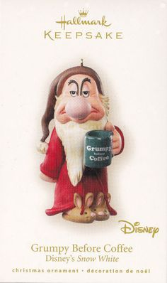 2007 Hallmark Ornaments Grumpy Before Coffee Disney