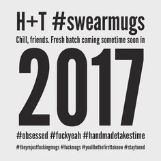 The response to #swearmugs has been fucking amazing! We're constantly getting asked if there are any left but we are SOLD OUT at the moment. High fives to the lucky ones that got their grubby hands on them! We're already back at the wheel working on a new batch for early 2017! Stay tuned for where they'll pop up next! #hunterandthistleceramics  HT