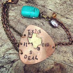 """Texas, It's A Big Deal"" Bracelet $49.99!"