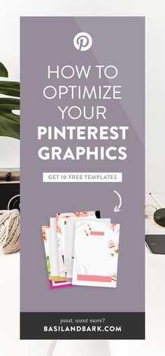 Grab these 10 FREE Pinterest templates and use them to create Pinterest graphics that CONVERT. Get my 5 top tips to create optimized Pinterest graphics that will stand out, save time, make your content look good, and drive traffic to your website. Become irresistible to your audience, pique the interest of Pinterest users, and guarantee click-throughs to your blog and business. | #blogging #pinterest #templates #freebies #contentmarketing