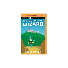 Off to Be the Wizard (Unabridged) (Compact Disc)