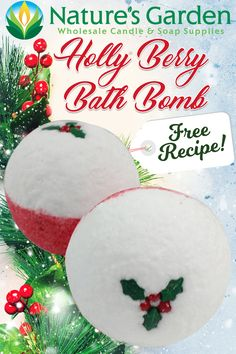 Free Holly Berry Bath Bomb Recipe from Natures Garden.