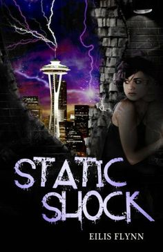 Static Shock by Eilis Flynn. $8.23. Publisher: Crescent Moon Press (March 8, 2012). Author: Eilis Flynn. 216 pages