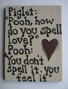 Winnie the Pooh and Piglet Quote Sign