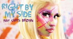 Right By My Side – Nicki Minaj ft. Chris Brown