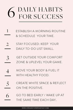 6 Daily Habits for Success | www.dreamsforbreakfast.com