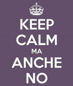 Keep Calm ma anche no
