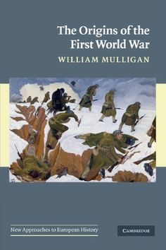 The Origins Of The First World War (new Approaches To European History)