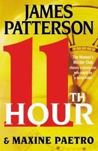 James Patterson~11th Hour (2012)~HC/DJ~1st/1st~Women's Murder Club # 11