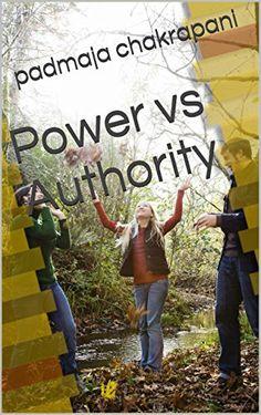 Power  vs Authority by padmaja chakrapani http://www.amazon.com/dp/B00YWY9QR8/ref=cm_sw_r_pi_dp_ve6Lvb0RW969K