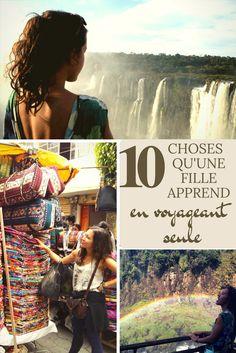 10 choses qu'une fille apprend en voyageant seule
