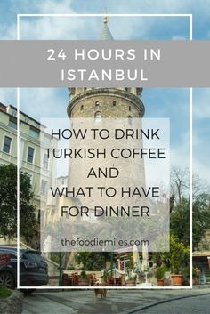 If you have only 24 hours in Istanbul you must try Turkish coffee (and learn the rules of drinking it) and have some Turkish meze for dinner! Click on pin to learn more or save pin for later!
