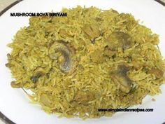Mushroom Soya Biryani (Biriyani) | Simple Indian Recipes