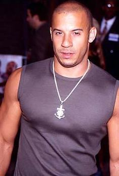 Vin Diesel. Yummy.