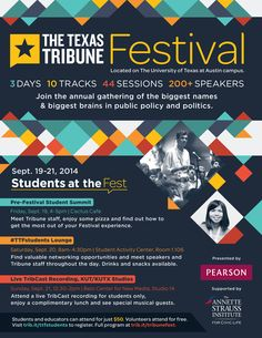 Get your student discount for the Texas Tribune Festival, tickets only $50! The festival offers networking opportunities, speakers, musical guests, food and student-exclusive events - check it out!