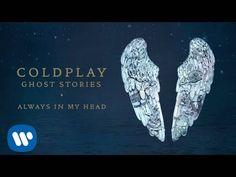 Coldplay - Always In My Head (Ghost Stories) - YouTube