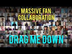 "1000 people sing ""Drag Me Down"" by One Direction - This is a collaboration recorded with all One Direction fans. This is so great that it is just amazing!!!! It is a great song too. Hats off to the great work of Mike Tompkins and the contributions of all these talented fans!"