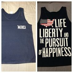 Merica Life, Liberty, and the Pursuit of Happiness tank tops
