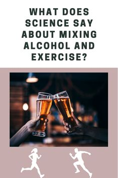 What does drinking alcohol before, during, or after exercise do for your fitness? There's been a surprising amount of research, and the results are mixed, just like a cocktail! You Fitness, Health Fitness, Alcoholic Drinks, Cocktails, After Workout, How To Slim Down, Drinking, Science, Cocktail