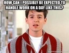 Days Like This, Work Humor, I Can, Memes, Meme, Work Memes
