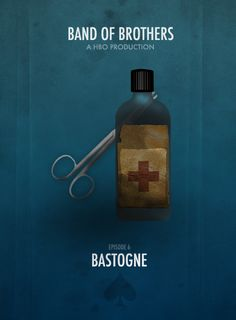 Eugene! Chocolat. Pour vous., BAND OF BROTHERS MINIMALIST POSTERS † Episode 6 - Bastogne.