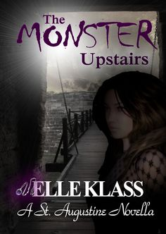 The Monster Upstairs http://elleklass.weebly.com/elles-blog/the-monster-upstairs-cover-reveal