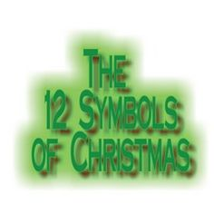 The 12 symbols of Christmas with Bible verses.  Love this!  Christmas tree, cookie cutters, wreath, bells, star, and more!