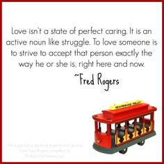Inspirational Quotes from Fred Rogers - Thrifty Nifty Mommy Life Quotes Love, Woman Quotes, Great Quotes, Inspirational Quotes, Motivational Monday, Crush Quotes, Eleanor Roosevelt, Winston Churchill, Quotable Quotes