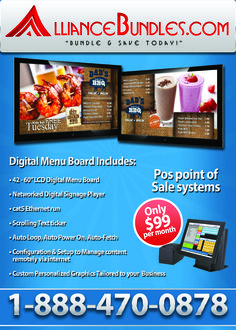 Digital Menu Board for just $99 a month from your favorite lease to own point of sale vendor: Alliance Bundle. Includes other freebies and package.