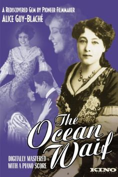The Ocean Waif (Alice Guy-Blache) / HU DVD 4207 / http://catalog.wrlc.org/cgi-bin/Pwebrecon.cgi?BBID=7325644