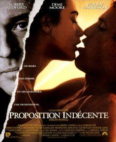 Proposition indécente (titre original : Indecent proposal) est un film américain de Adrian Lyne, réalisé en 1992, sorti en 1993 et dont les acteurs principaux sont Robert Redford, Demi Moore et Woody Harrelson. Diana (Demi Moore) et David Murphy (Woody Harrelson) se connaissent depuis leur jeune âge et sont fous l'un de l'autre. Malheureusement, une crise économique survient et les deux amoureux perdent leurs emplois.