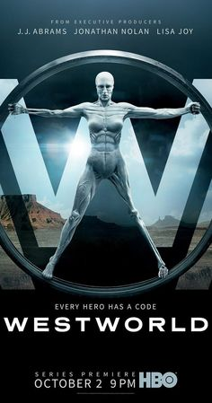 """Westworld A """"dark odyssey about the dawn of artificial consciousness and the future of sin. A futuristic theme park called Westworld with Anthony Hopkins, Ed Harris, Evan Rachel Wood, James Marsden, Thandie Newton Westworld Hbo, Westworld Season 1, Westworld Tv Series, Westworld 2016, Movies And Series, Hbo Series, Movie Posters, Nostalgia"""