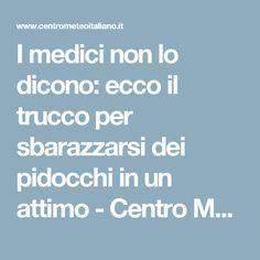 I medici non lo dicono: ecco il trucco per sbarazzarsi dei pidocchi in un attimo - Centro Meteo Italiano