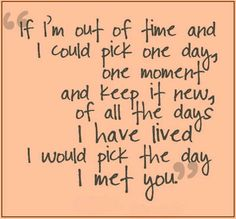 the day i met you