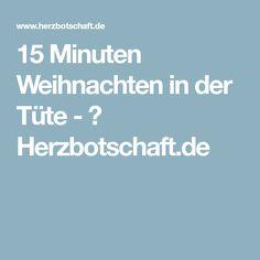 15 Minuten Weihnachten in der Tüte - ♥ Herzbotschaft.de